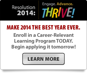 Resolution 2014: Engage. Advance. Thrive!